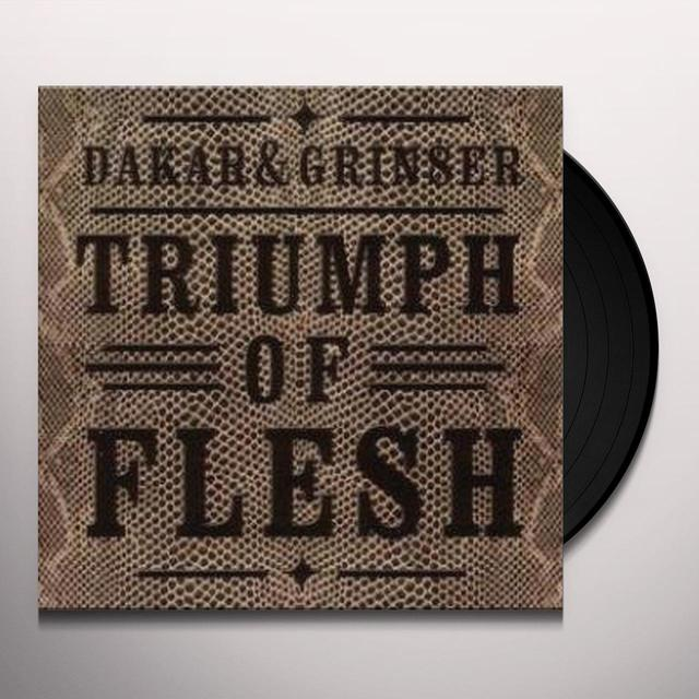 Dakar & Grinser TRIUMPH OF FLESH Vinyl Record