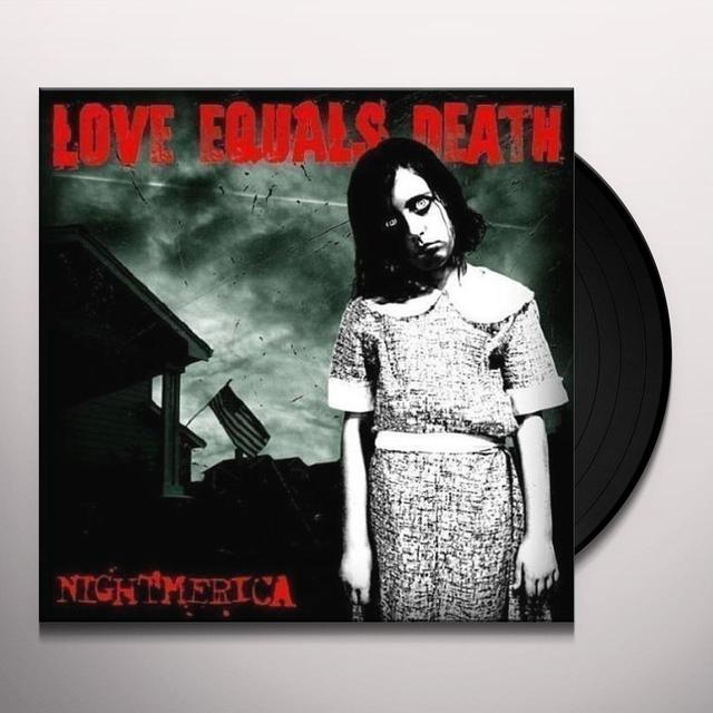 Love Equals Death NIGHTMERICA Vinyl Record
