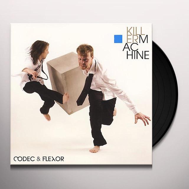 Codec & Flexor KILLERMACHINE Vinyl Record