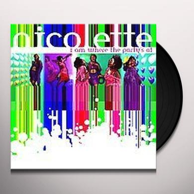Nicolette I AM WHERE THE PARTY'S AT Vinyl Record