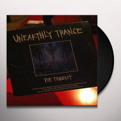 Unearthly Trance TRIDENT Vinyl Record