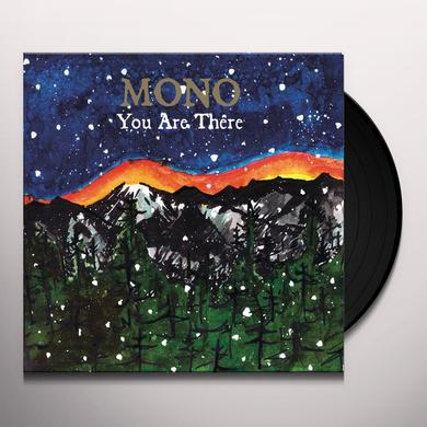 Mono YOU ARE THERE Vinyl Record