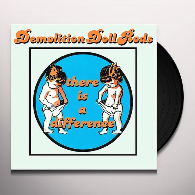 Demolition Doll Rods THERE IS A DIFFERENCE Vinyl Record