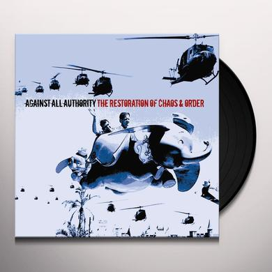 Against All Authority RESTORATIONS OF CHAOS & ORDER Vinyl Record