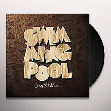 Swimming Pool GOOD OLD MUSIC Vinyl Record