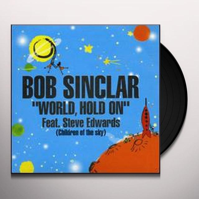 Bob Sinclar WORLD HOLD ON Vinyl Record