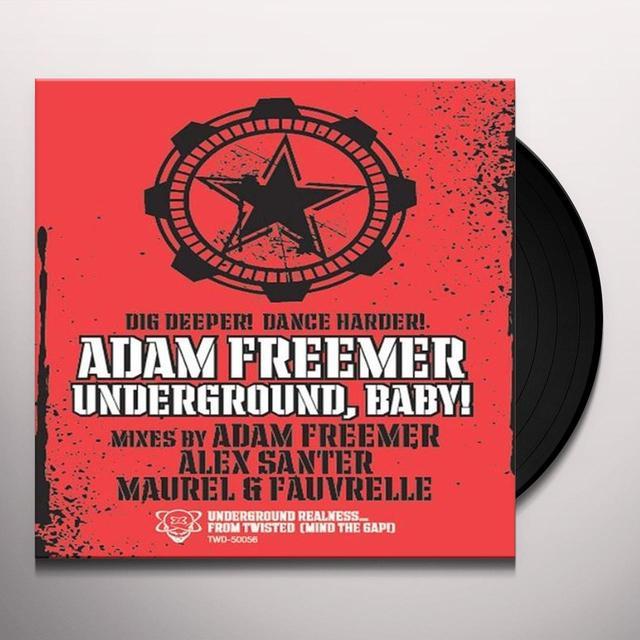 Adam Freemer UNDERGROUND BABY Vinyl Record