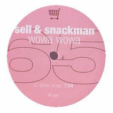 Sell & Snackman WOWA WOWA Vinyl Record