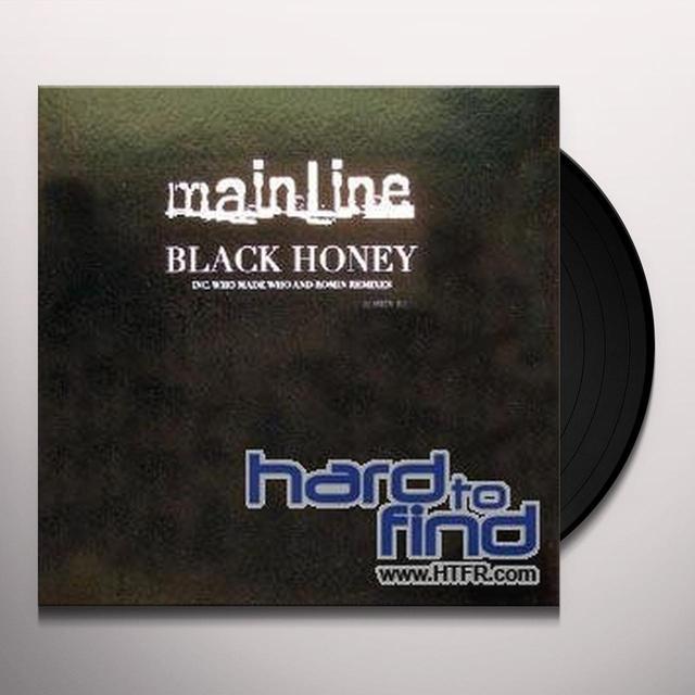 Mainline BLACK HONEY Vinyl Record