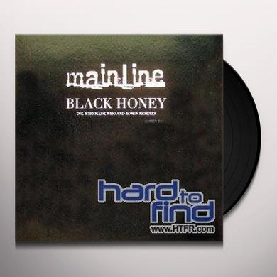 Mainline BLACK HONEY Vinyl Record