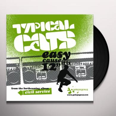 Typical Cats EASY CAUSE IT IS Vinyl Record
