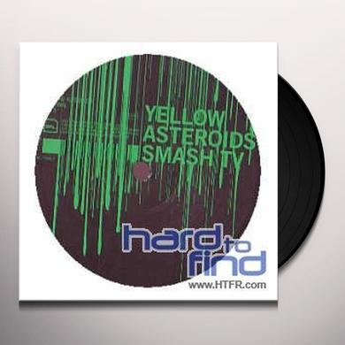 Smash Tv YELLOW ASTEROIDS (EP) Vinyl Record