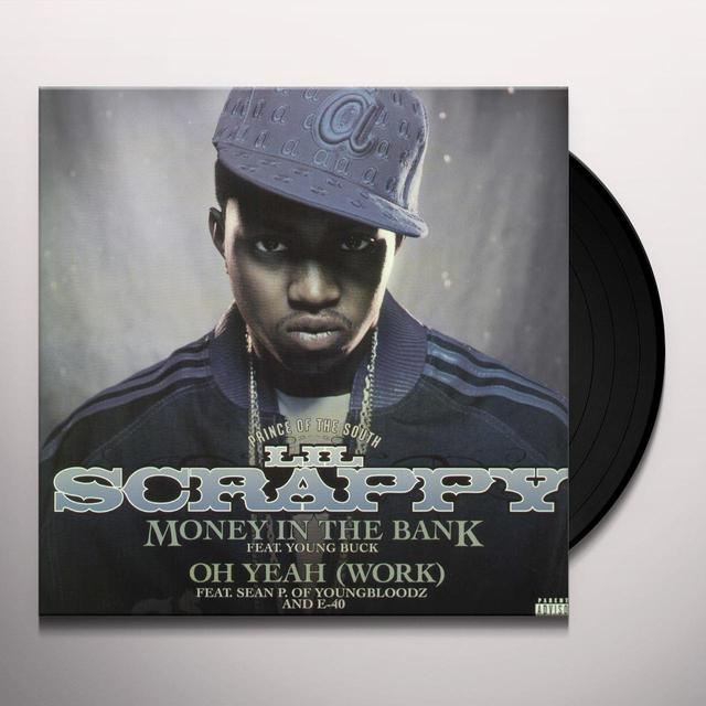 Lil Scrappy MONEY IN THE BANK / OH YEAH Vinyl Record