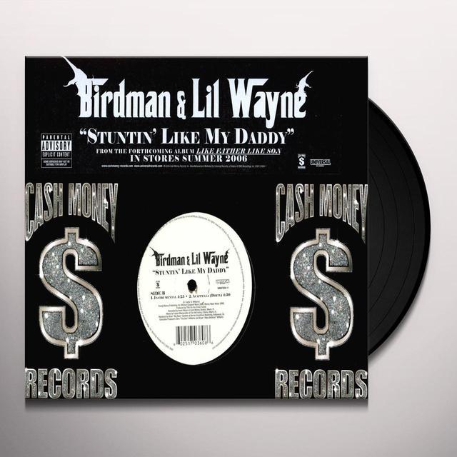 Birdman / Lil Wayne STUTIN LIKE MY DADDY (X4) Vinyl Record