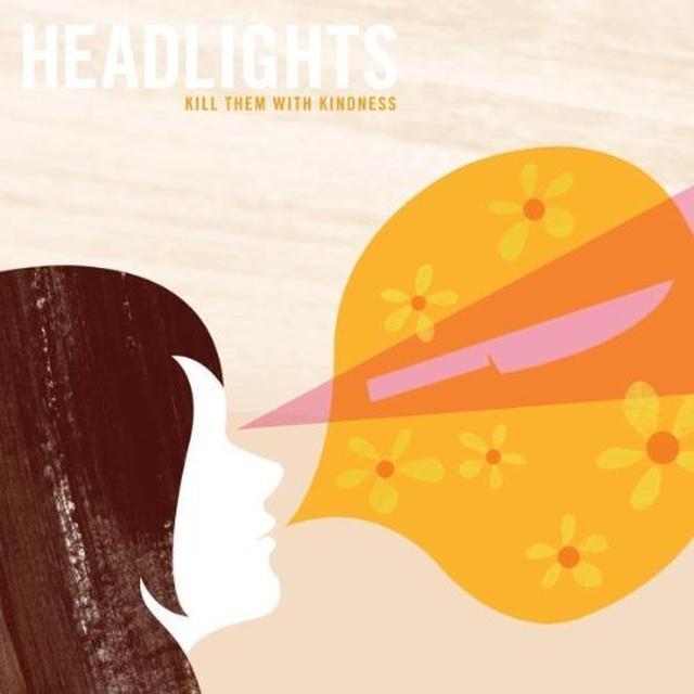 Headlights KILL THEM WITH KINDNESS Vinyl Record