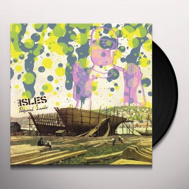 Isles PERFUMED LANDS Vinyl Record