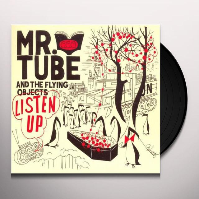 Mr Tube & Flying Objects LISTEN UP Vinyl Record