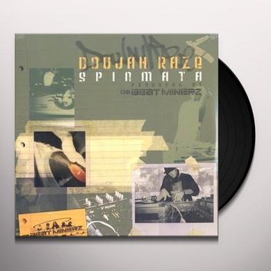 Doujah Raze SPINMATA Vinyl Record