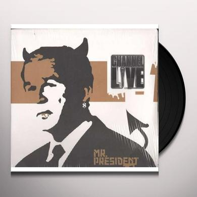 Channel Live MR PRESIDENT Vinyl Record