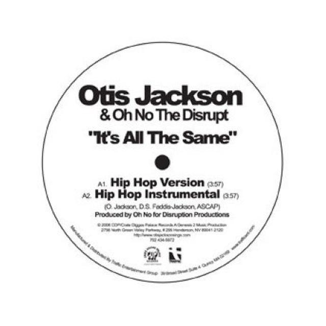 Otis Jackson IT'S ALL THE SAME Vinyl Record