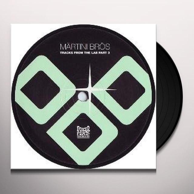 Martini Bros TRACKS FROM THE LAB PT 3 (EP) Vinyl Record