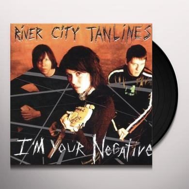 River City Tanlines I'M YOUR NEGATIVE Vinyl Record