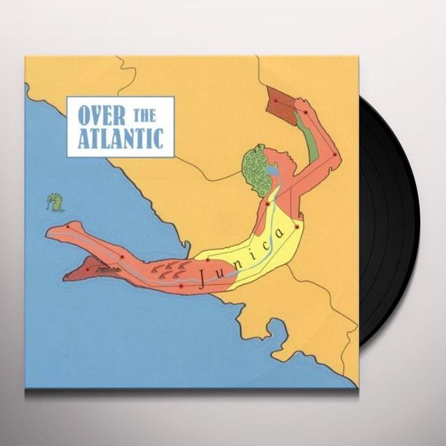 Over The Atlantic JUNICA Vinyl Record