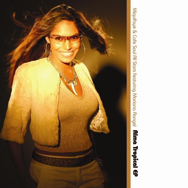 Mariana Misquifaye / Cafe Soul All Stars / Rangel ALMA TROPICAL Vinyl Record