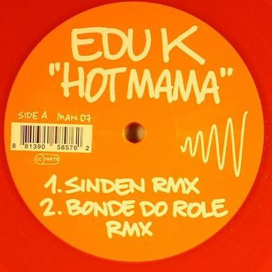 Edu K HOT MAMA Vinyl Record