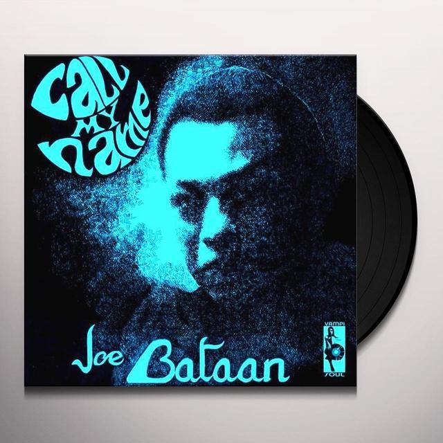 Joe Bataan CALL MY NAME Vinyl Record
