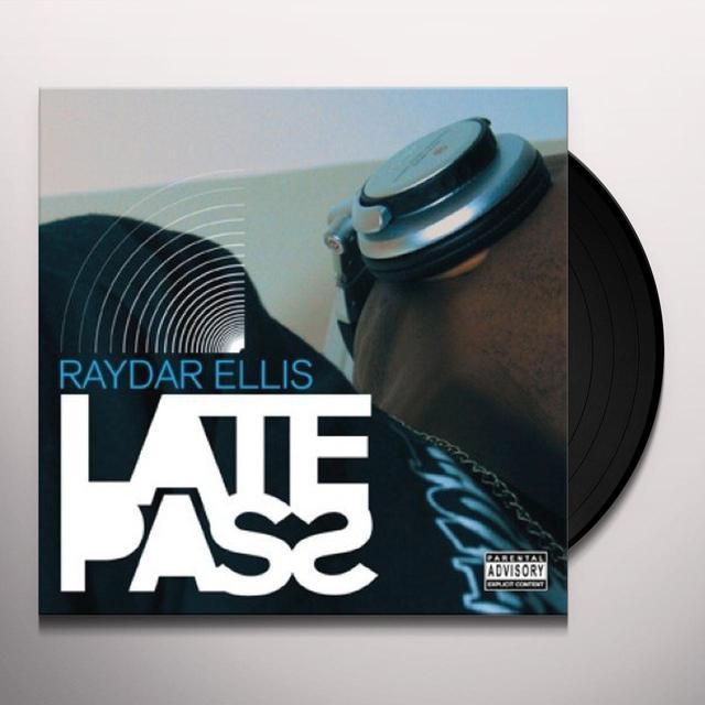 Raydar Ellis LATE PASS Vinyl Record