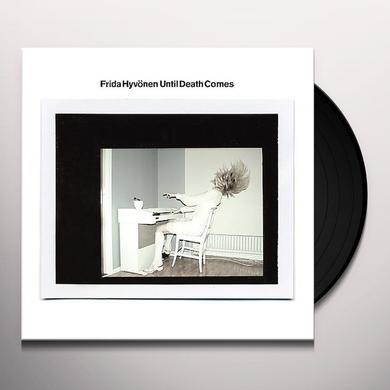 Frida Hyvonen UNTIL DEATH COMES Vinyl Record