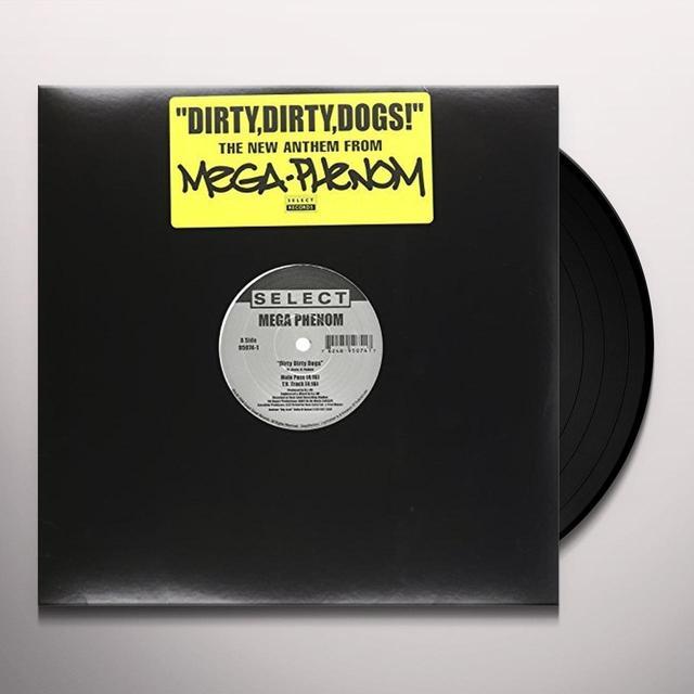 Mega-Phenom DIRTY DIRTY DOGS Vinyl Record