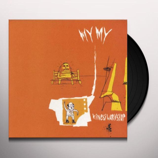 My My KINESI WORKSHOP (EP) Vinyl Record