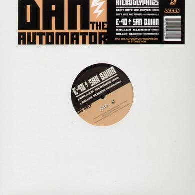 Dan The Automator DON'T HATE THE PLAYER / BALLER BLOCKIN Vinyl Record