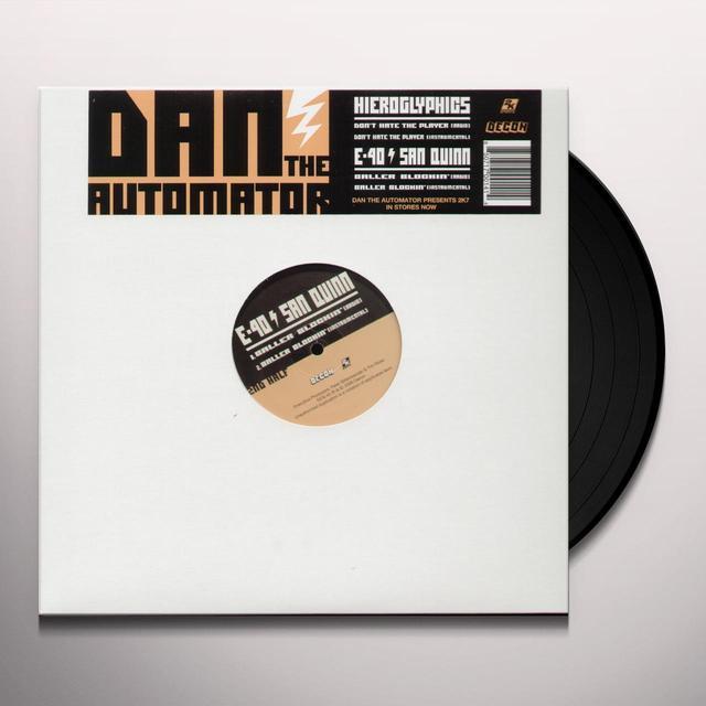 Dan The Automator DON'T HATE THE PLAYER / BALLER BLOCKIN Vinyl Record