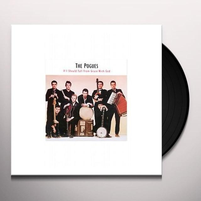 The Pogues IF I SHOULD FALL FROM GRACE WITH GOD Vinyl Record