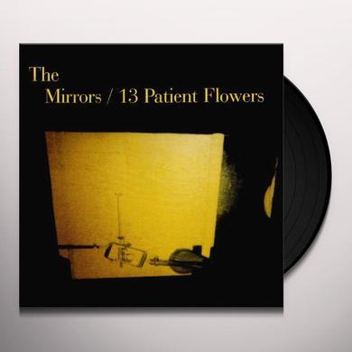 Mirrors 13 PATIENT FLOWERS Vinyl Record