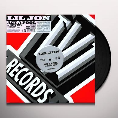 Lil Jon ACT A FOOL Vinyl Record