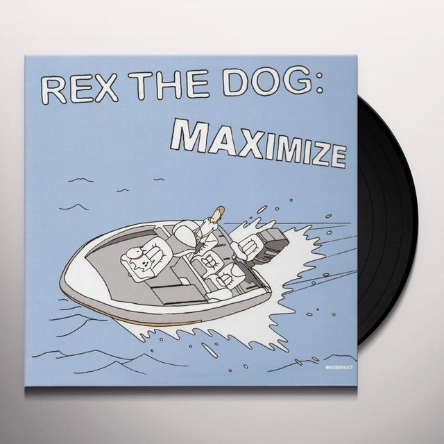 Rex The Dog MAXIMIZE Vinyl Record