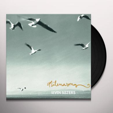Milenasong SEVEN SISTERS Vinyl Record
