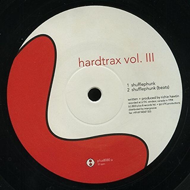 Richie Hawtin HARDTRAX 3 Vinyl Record
