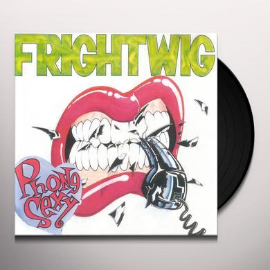 Frightwig PHONE SEXY Vinyl Record