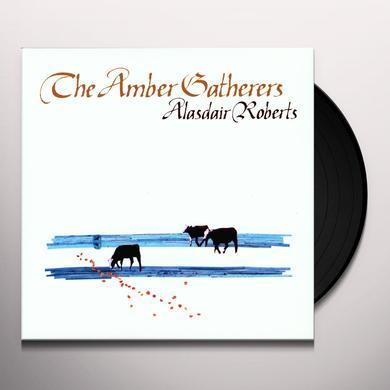 Alasdair Roberts AMBER GATHERERS Vinyl Record