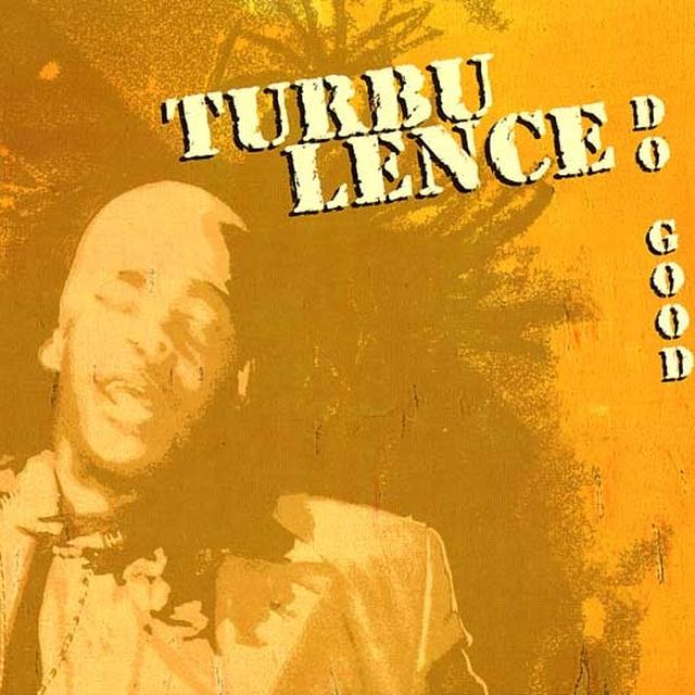 Turbulence DO GOOD Vinyl Record - Limited Edition