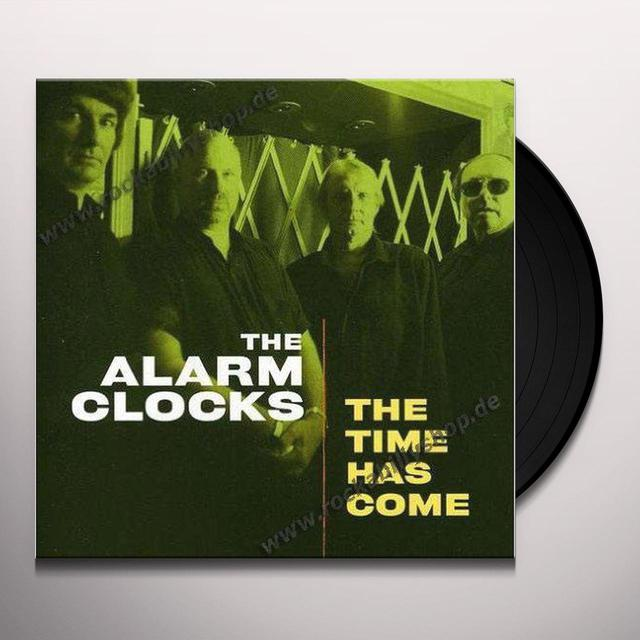 Alarm Clocks TIME HAS COME Vinyl Record