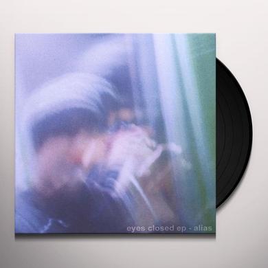 Alias EYES CLOSED (EP) Vinyl Record