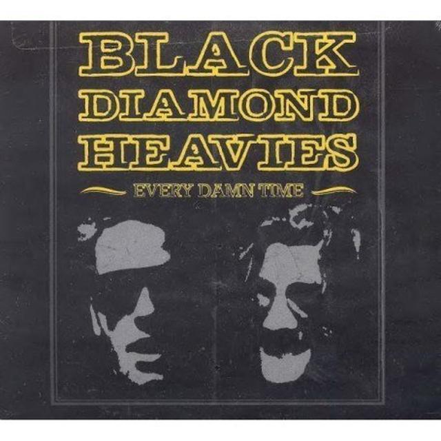 Black Diamond Heavies EVERY DAMN TIME Vinyl Record - Limited Edition