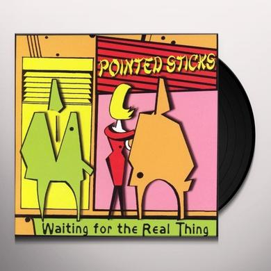 Pointed Sticks WAITING FOR THE REAL THING Vinyl Record