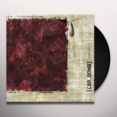 Car Bomb CENTRALIA Vinyl Record
